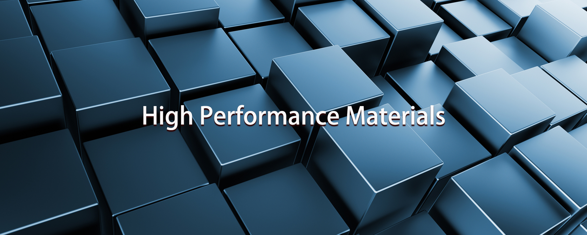 High Performance Materials